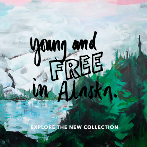young and free in alaska