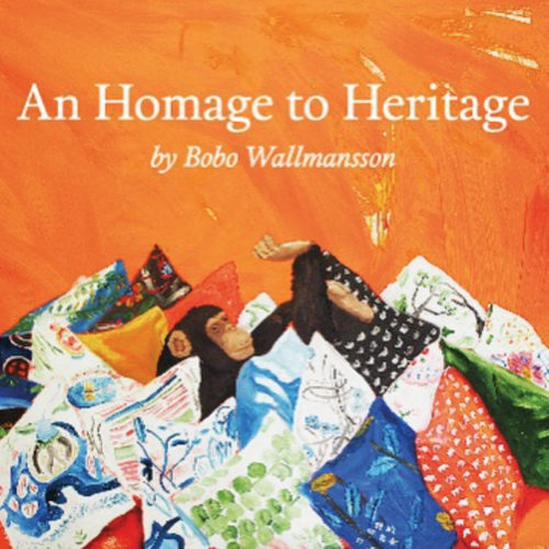 An Homage to Heritage by Bobo Wallmansson